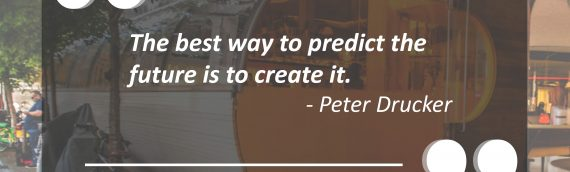 Inspirational quote from Peter Drucker