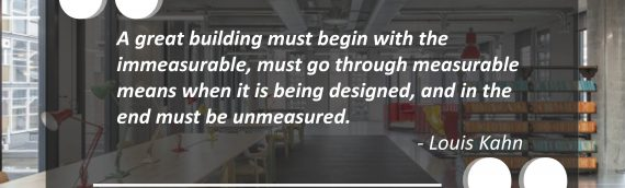 Inspirational quote from Louis Kahn